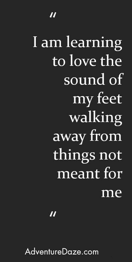 Moving On Quotes Walking Away Is Hard But It May Also Be The Best