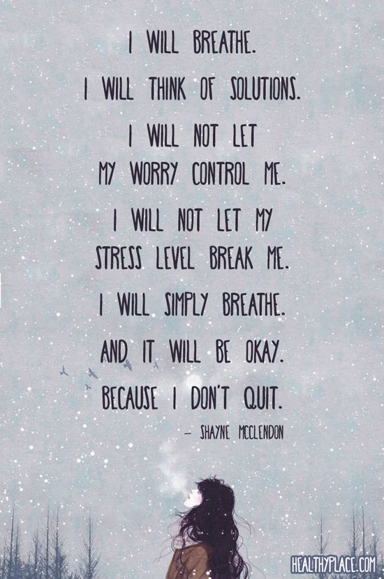 Positive Quotes Quote On Anxiety I Will Breathe I Will Think Of