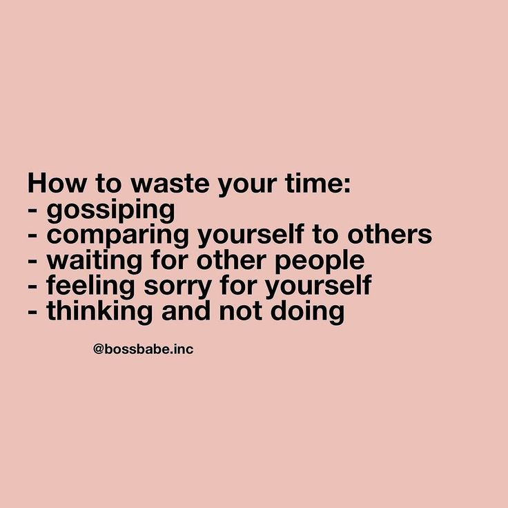 how to waste your time