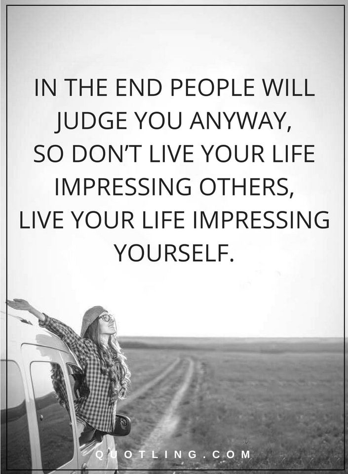 Motivation Quotes Life Lessons At Last Individuals Will Judge