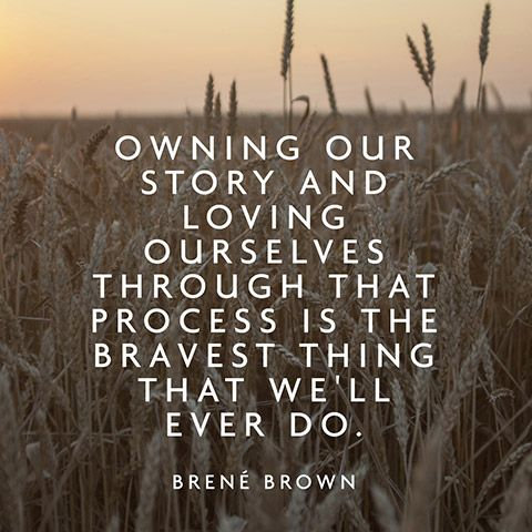 Positive Quotes Quote About Self Acceptance Brené Brown Hall