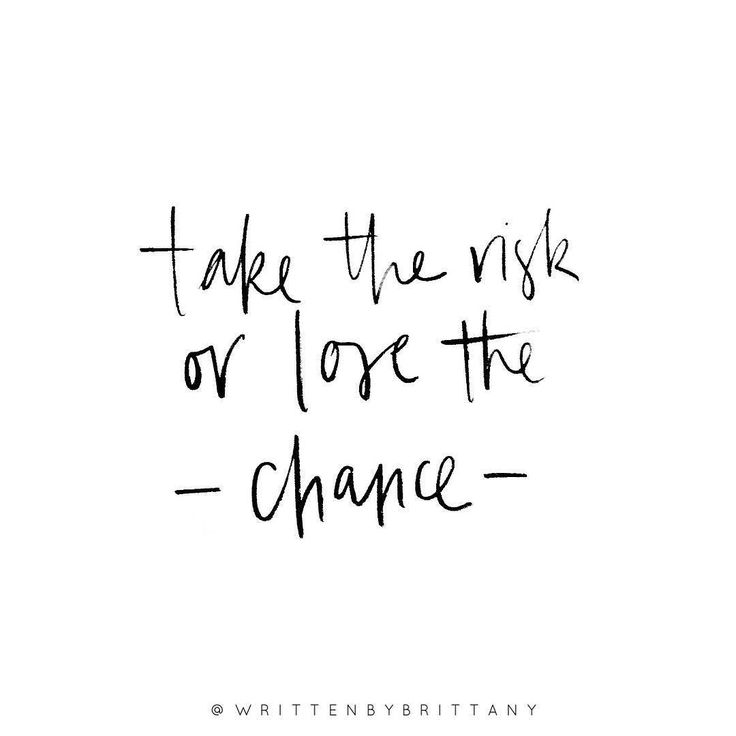 Taking Chances Quotes Take The Risk Or Lose The Chance Hall