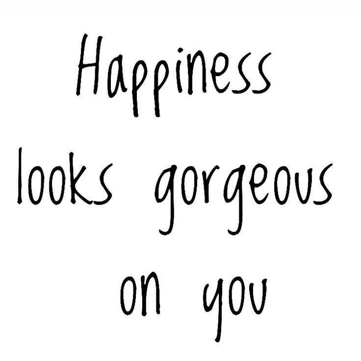 Happy Quotes Happiness Looks Gorgeous On You Wordstoliveby