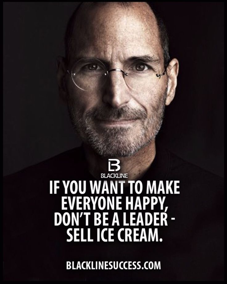 Quotes About Leadership If You Want To Make Everyone Happy Dont