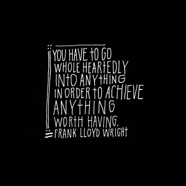 Quotes About Taking Chances Wisdom To Live By Frank Lloyd Wright