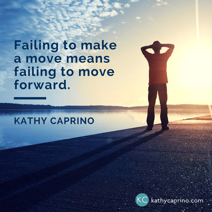 Quotes Hard Work Success Failing To Make A Move Means Failing
