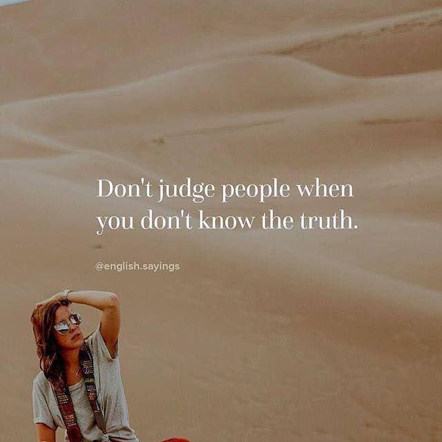 Positive Quotes Dont Judge People Hall Of Quotes Your