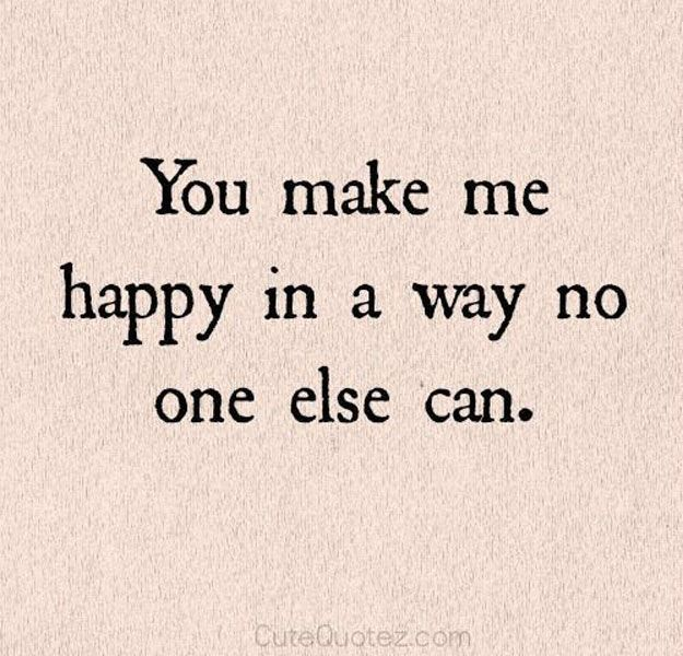 Happy Quotes 11 You Make Me Happy Quotes Diy Ready Hall Of