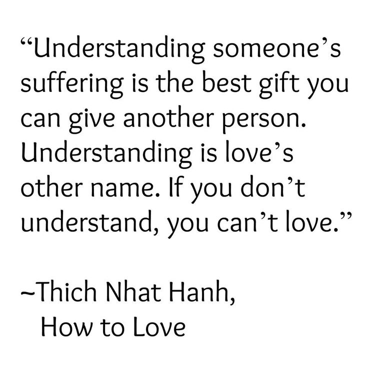 Quotes About Love Understanding Someones Suffering Is The Best