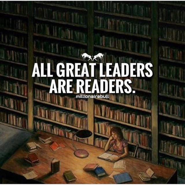 Positive Quotes All Great Leaders Are Readers Hall Of Quotes