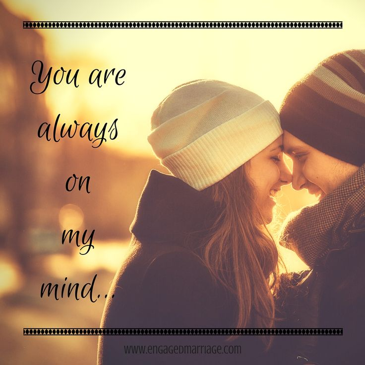 Quotes About Love You Are Always On My Mind Hall Of Quotes