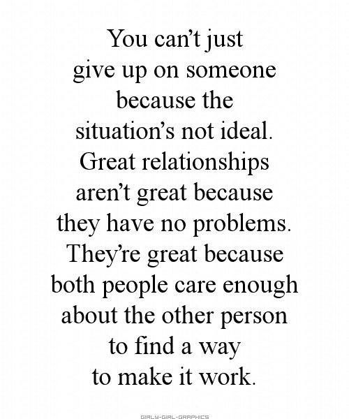 Moving On Quotes Truth Love Is Worth Fighting For But Sometimes
