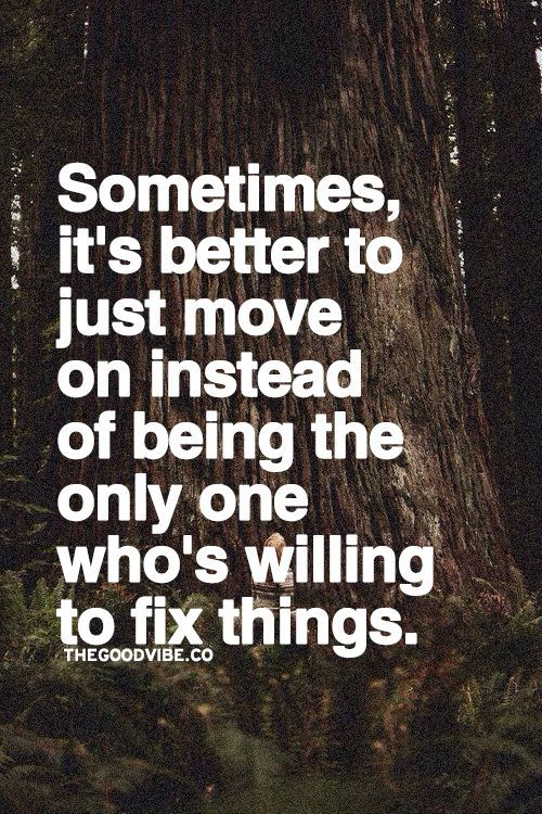 Moving On Quotes Youd Rather Just Sit And Ignore The Issue For