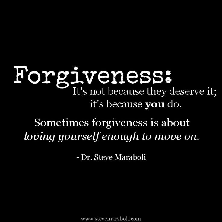 Moving On Quotes Forgiveness Its Not Because They Deserve It