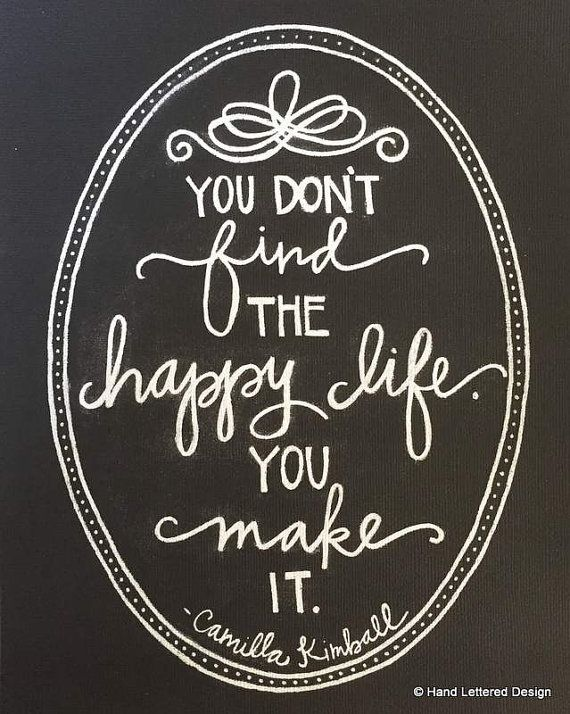 "Happy Life Inspirational Quotes Fair Quotes About Happiness  ""you Don't Find The Happy Lifeyou Make"