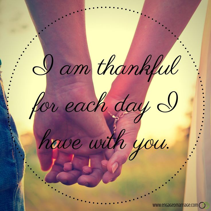 Quotes About Love : I am thankful for each day have with you