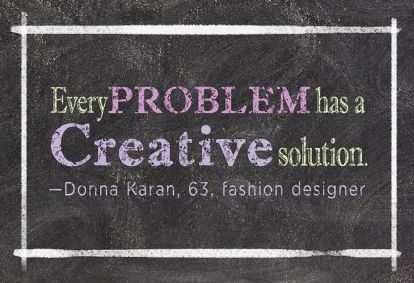 Motivational Quotes Every Problem Has A Creative Solution Think