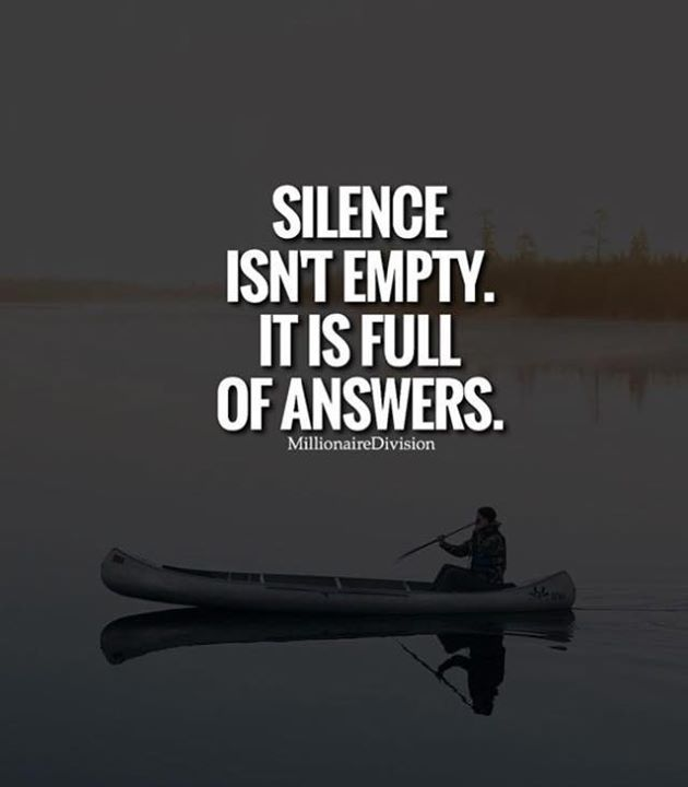 Positive Quotes Silence Isnt Empty Hall Of Quotes Your