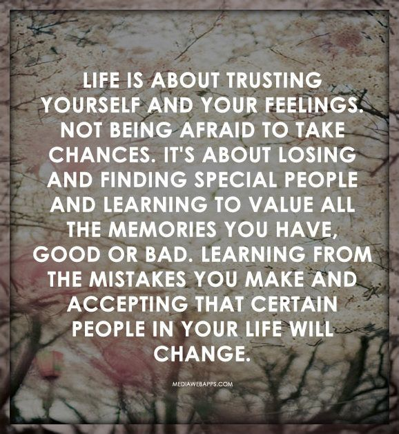 Quotes About Taking Chances Life Is About Trusting Yourself And