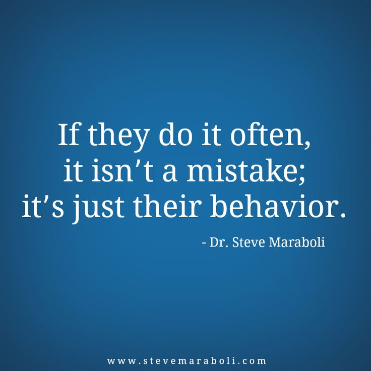 Positive Quotes If They Do It Often It Isnt A Mistake Its Just