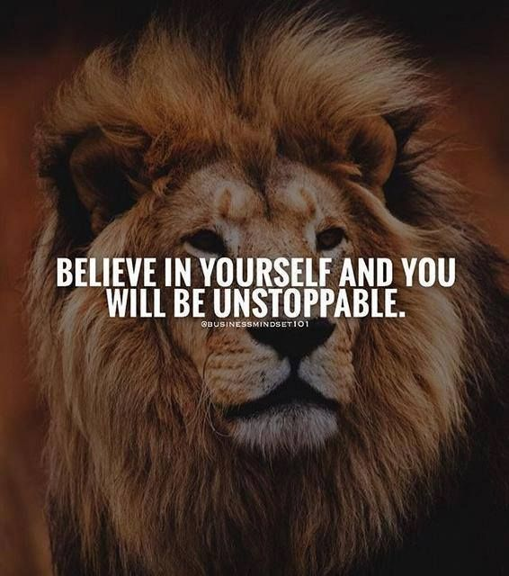 Positive Quotes Believe In Yourself And You Will Be Unstoppable