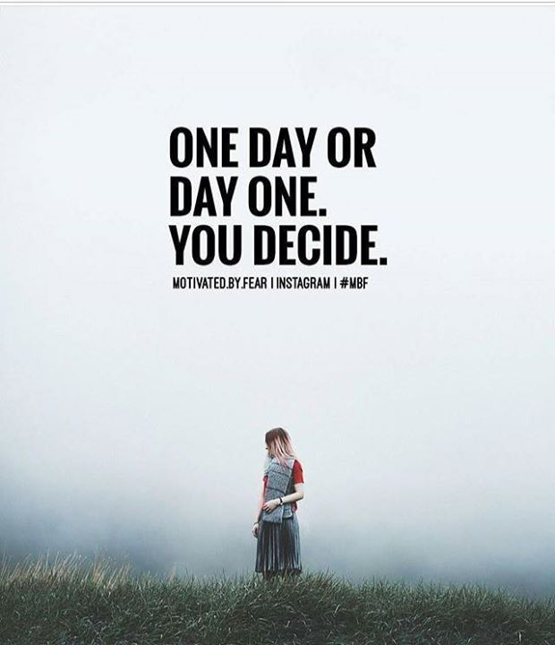 Positive Quotes One Day Or Day One You Decide Hall Of Quotes Gorgeous Quotation Of The Day