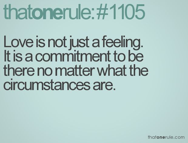 Moving On Quotes Love Is Not Just A Feeling It Is A Commitment To