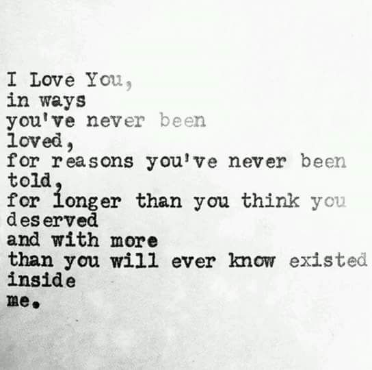 Quotes About Love I Love You In Ways Youve Never Been Loved For