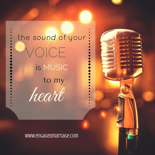 Quotes About Love The Sound Of Your Voice Is Music To My Heart