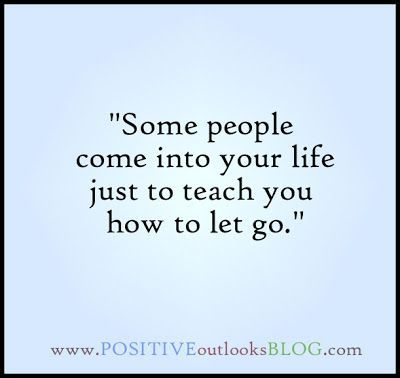 Moving On Quotes Some People Come Into Your Life Just To Teach