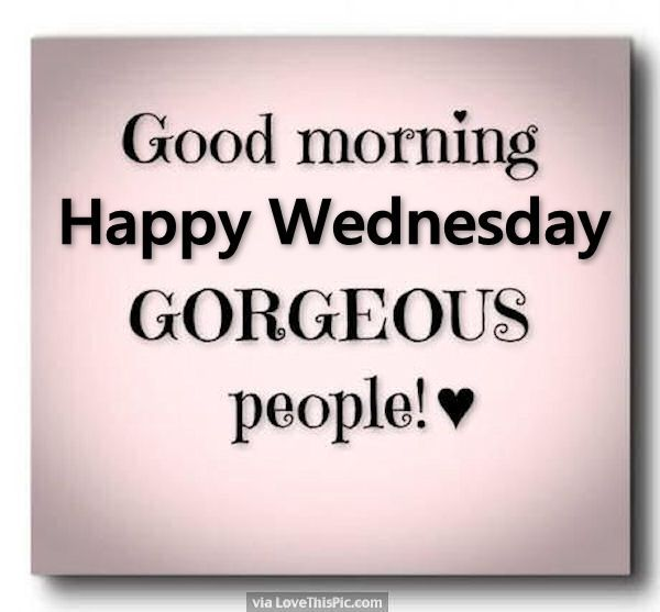 Happy Quotes Good Morning Wednesday I Dont Refer To It As Hump