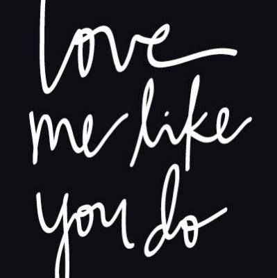 Quotes About Love Love Me Like You Do Hall Of Quotes Your