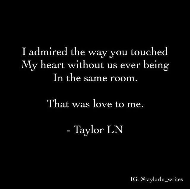 Quotes About Love I Admired The Way You Touched My Heart Without
