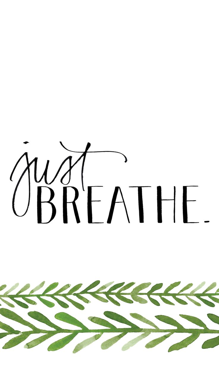 Positive Quotes Minimal Black White Green Breathe Iphone Wallpaper