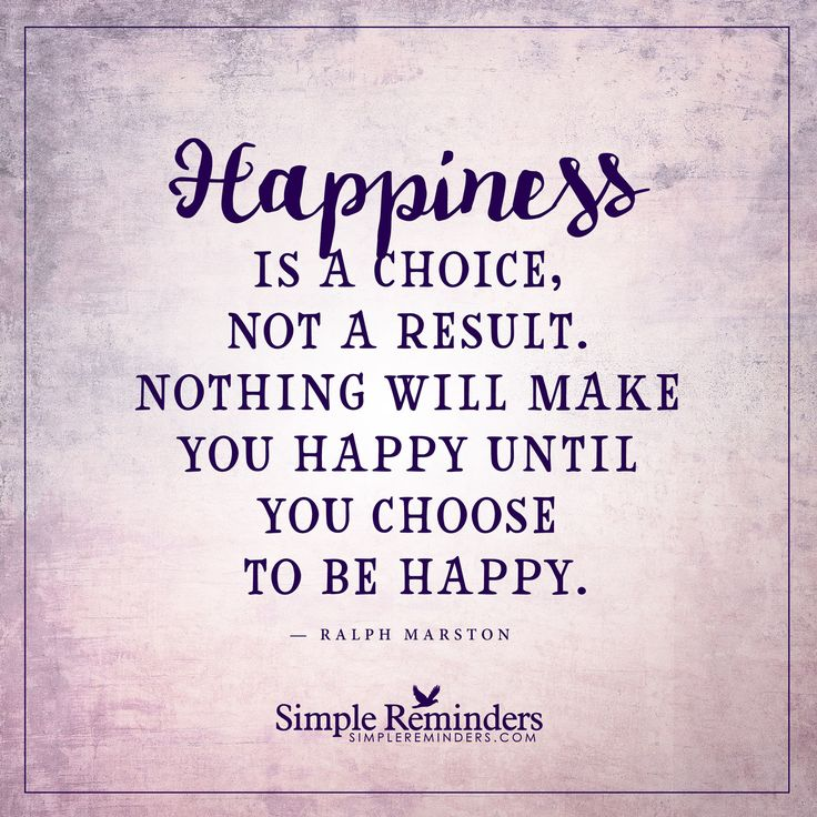 Happy Quotes Choose To Be Happy By Ralph Marston Hall Of Quotes