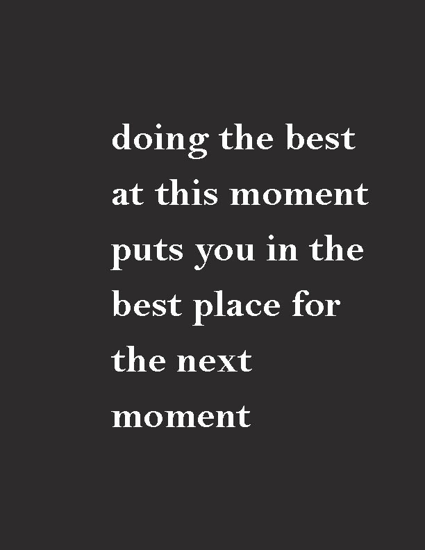 Motivational Quotes Doing The Best At This Moment Puts You In The