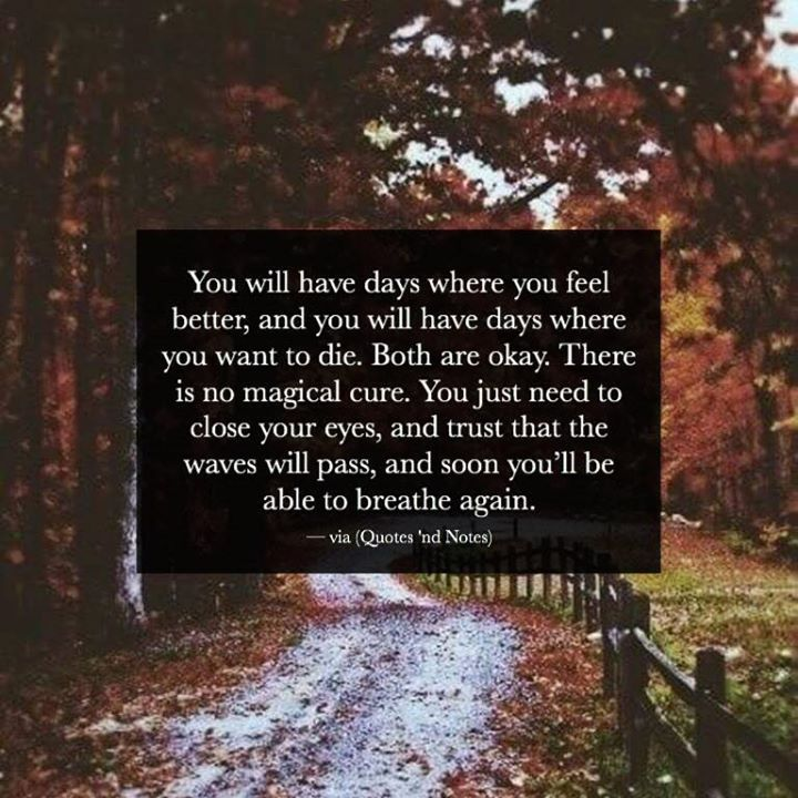 Positive Quotes You Will Have Days Where You Feel Better
