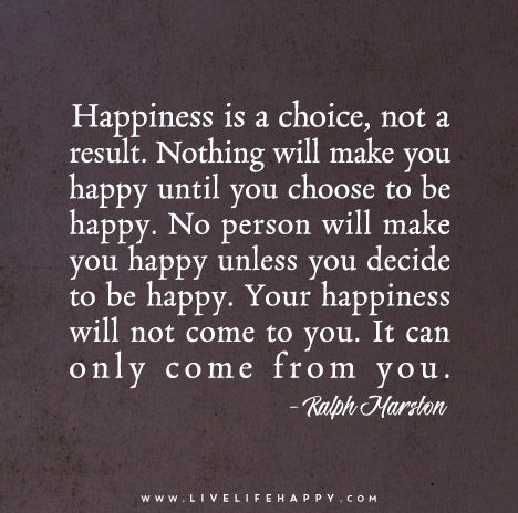 you can choose to be happy quotes