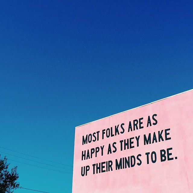 Quotes About Happiness Most Folks Are As Happy As They Make Up