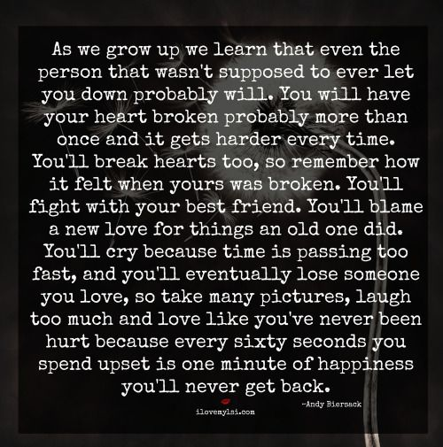Breaking Up And Moving On Quotes As We Grow Up We Learn That Even