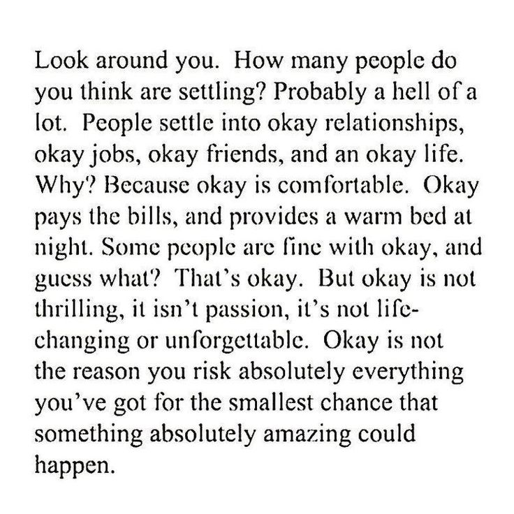 Quotes About Taking Chances I Will Never Settle Having An Okay