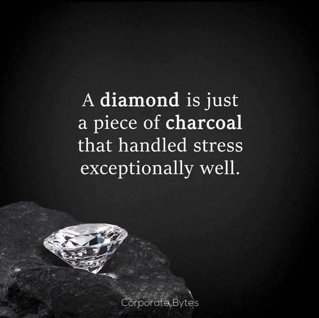quotes a picture well handled charcoal sayings exceptionally quote stress piece is diamond of just that
