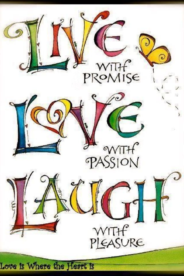 Happy Quotes Live Laugh Love Hall Of Quotes Your Daily