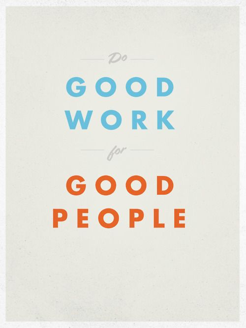 Inspiring Quotes About Life Do Good Work For Good People Hall