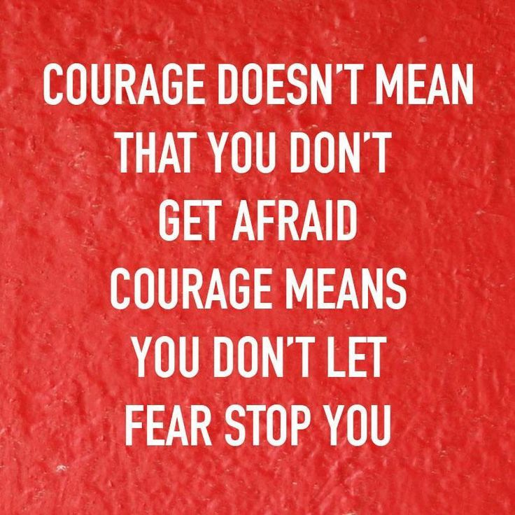 Quotes About Leadership Courage Overcomes Fear Hall Of Quotes