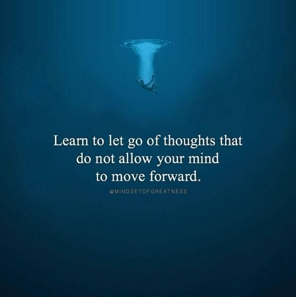 Positive Quotes Learn To Let Go Of The Thoughts That Do Not Allow