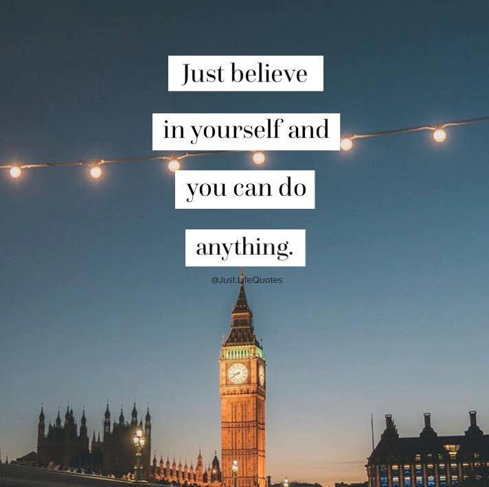 Positive Quotes Just Believe In Yourself And You Can Do Anything