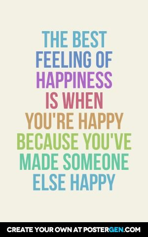 Happy Quotes The Best Feeling Of Happiness Is When Youre Happy