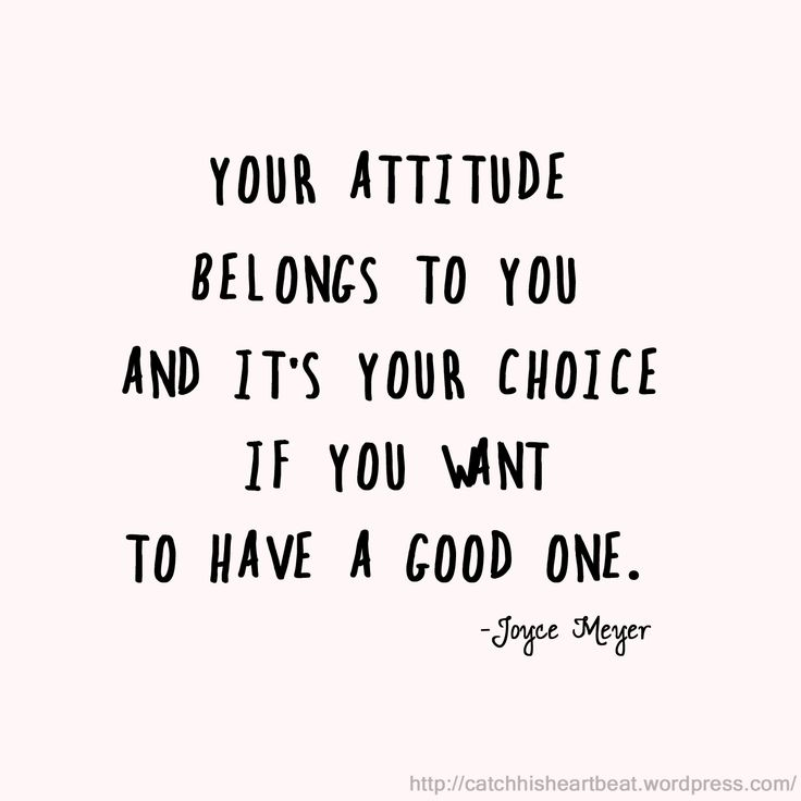 Inspiring Quotes About Life Your Attitude Is Your Choice Hall