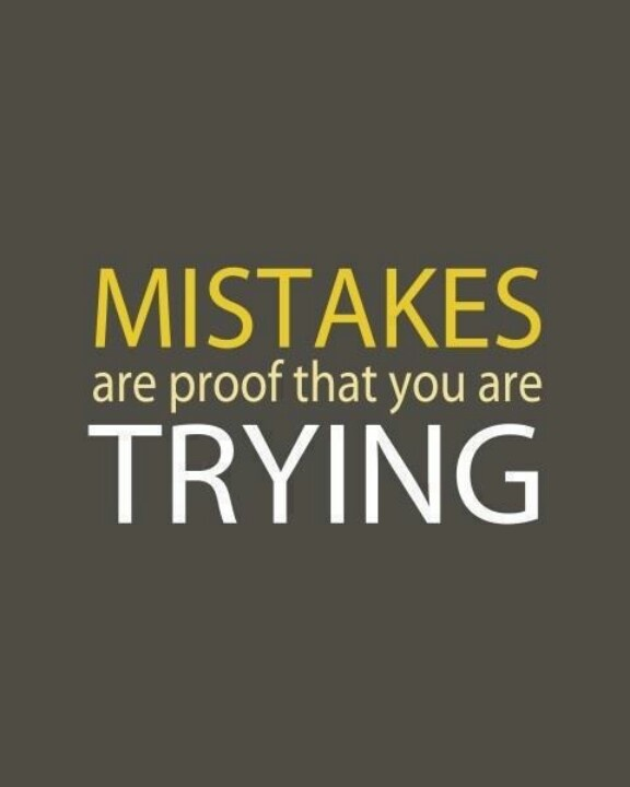 Motivation Quotes We All Make Mistakes And Learning From Them